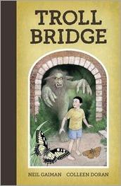 Neil Gaiman's Troll Bridge HC Cover