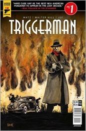 Triggerman #1 Cover D - Hack