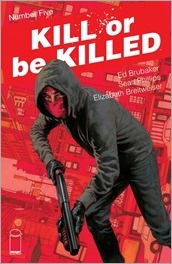 Kill or Be Killed #5 Cover