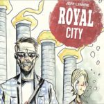 First Look: Royal City #1 by Jeff Lemire (Image)