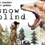 Preview: Snow Blind TPB by Masters & Jenkins