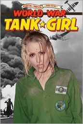 Tank Girl: World War Tank Girl #1 Cover D - Photo