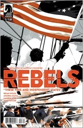 Rebels: These Free and Independent States #3 Cover