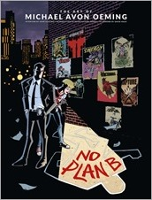 No Plan B: The Art of Michael Avon Oeming HC Cover