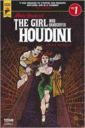 Minky Woodcock: The Girl Who Handcuffed Houdini #1 Cover C - Von Buhler