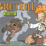 Preview: Bodie Troll OGN by Jay Fosgitt (KaBOOM!)