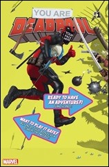 You Are Deadpool #1 Cover