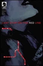 Last Stop On The Red Line #1 Cover